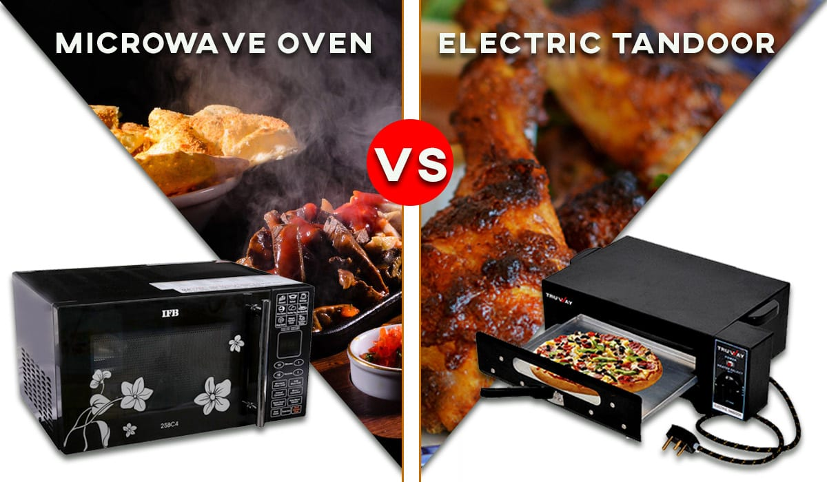 Microwave Oven Vs Electric Tandoor No 1 Top Amp Best Reviews